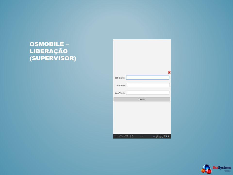 OSMobile – Liberação (Supervisor)