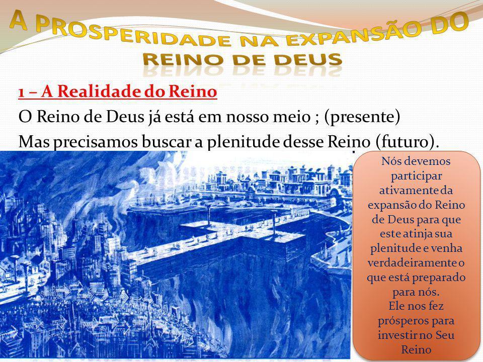 A PROSPERIDADE NA EXPANSÃO DO REINO DE DEUS
