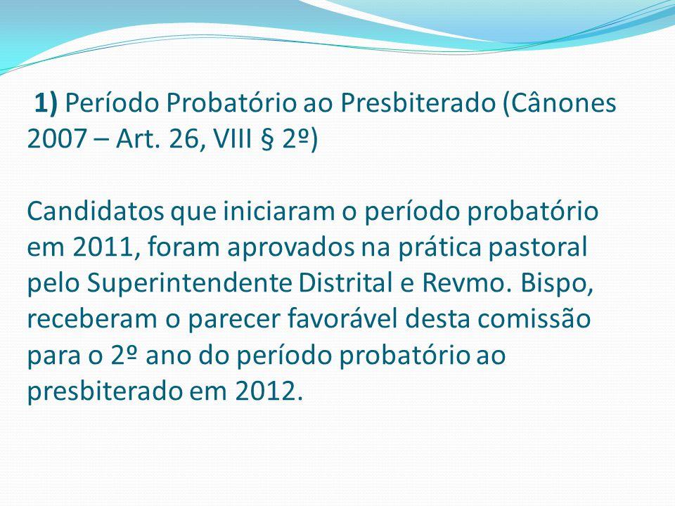 1) Período Probatório ao Presbiterado (Cânones 2007 – Art