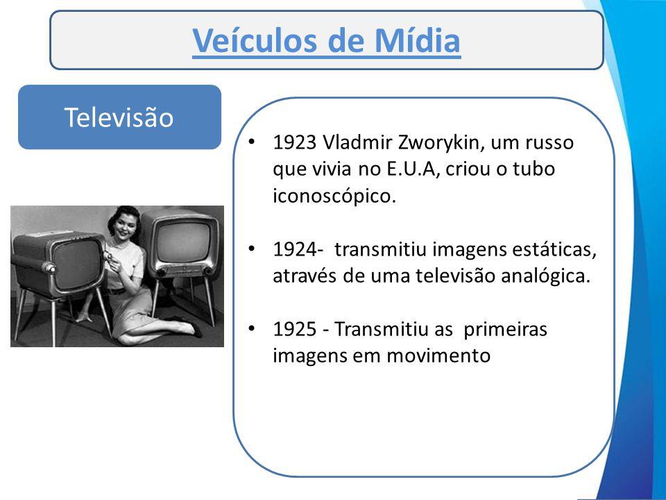 Veículos de Mídia Televisão