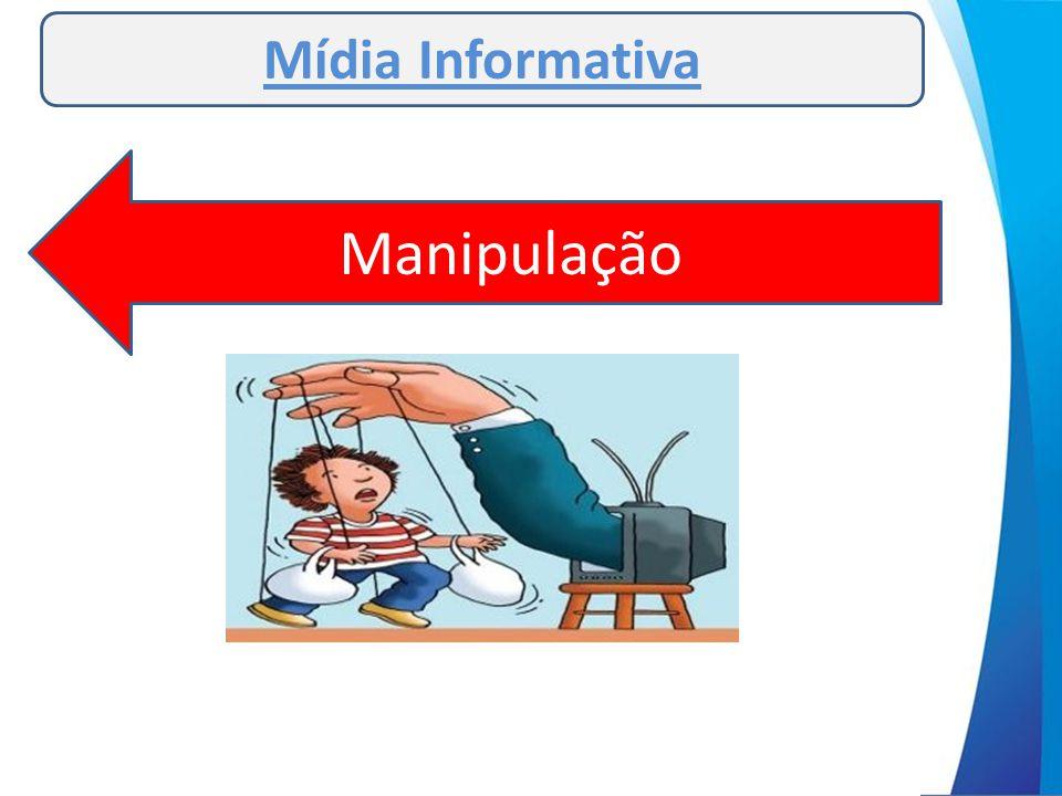 Mídia Informativa Manipulação