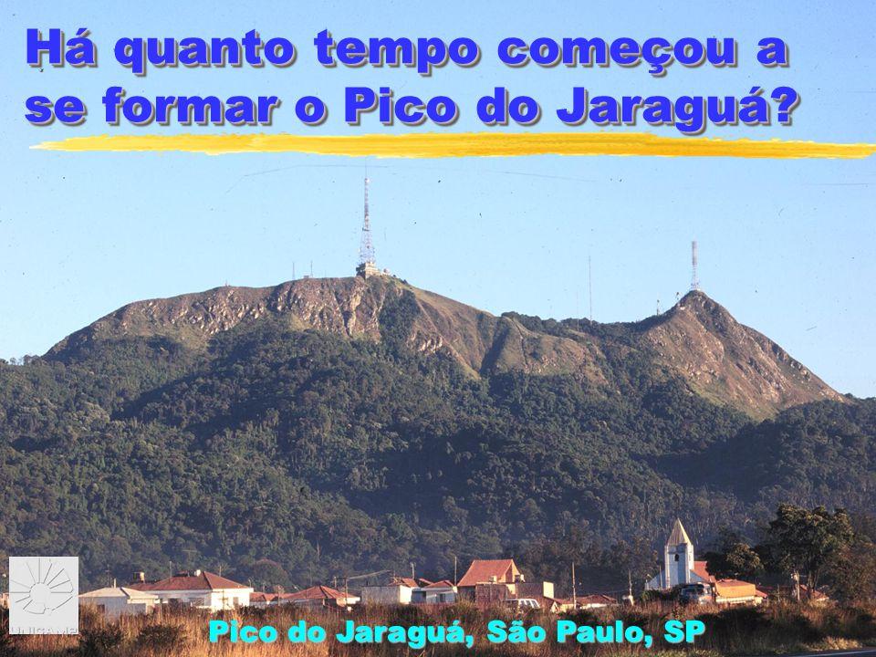 Há quanto tempo começou a se formar o Pico do Jaraguá