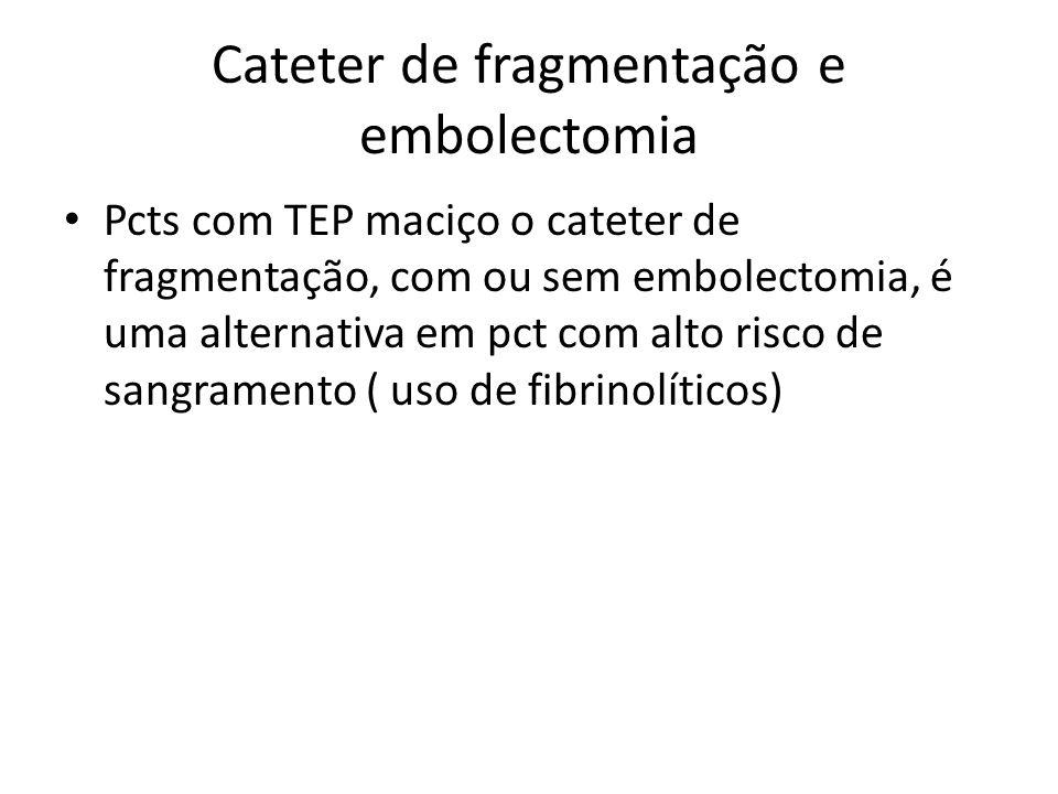 Cateter de fragmentação e embolectomia