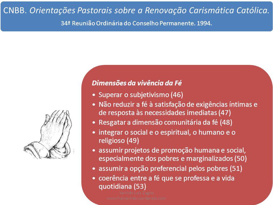 CNBB. Orientações Pastorais sobre a Renovação Carismática Católica.