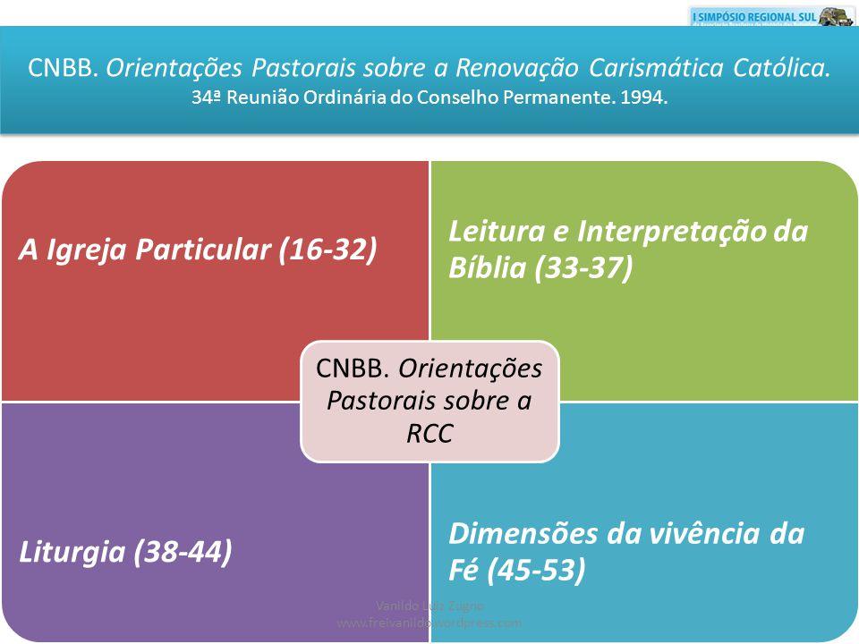 A Igreja Particular (16-32) Leitura e Interpretação da Bíblia (33-37)