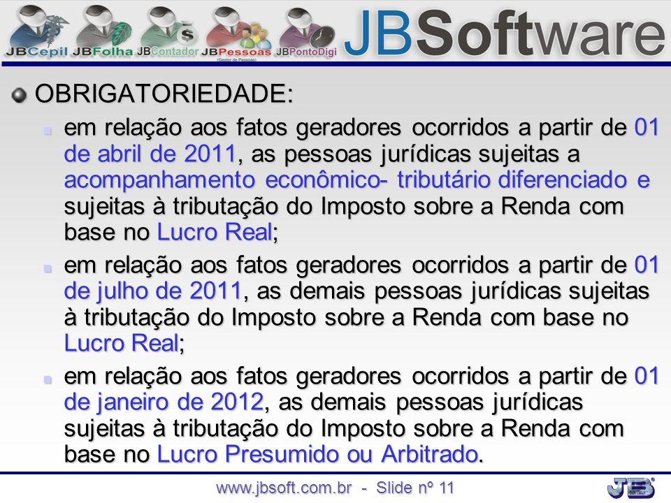 www.jbsoft.com.br - Slide nº 11