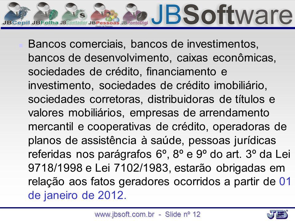 www.jbsoft.com.br - Slide nº 12