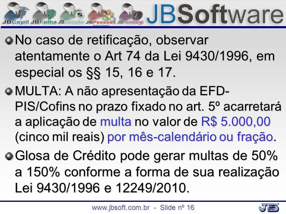 www.jbsoft.com.br - Slide nº 16
