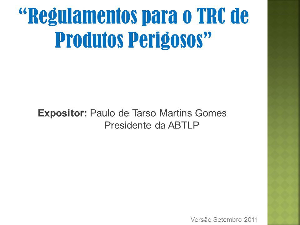 Regulamentos para o TRC de Produtos Perigosos