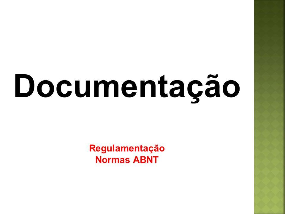 Documentação Regulamentação Normas ABNT
