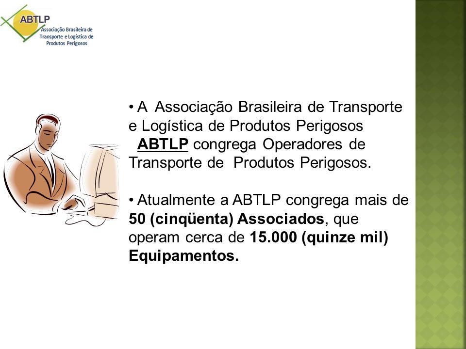 • A Associação Brasileira de Transporte e Logística de Produtos Perigosos