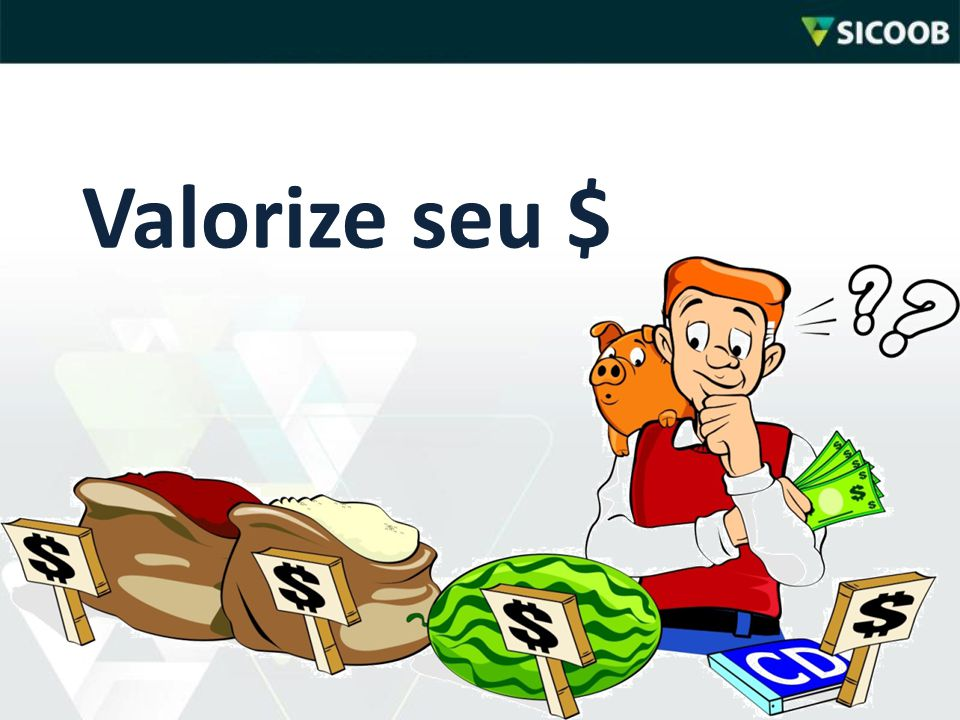 Valorize seu $