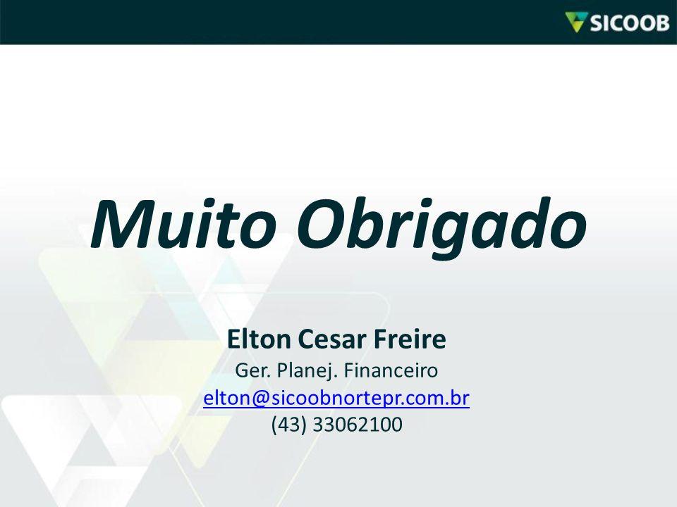 Muito Obrigado Elton Cesar Freire Ger. Planej. Financeiro elton@sicoobnortepr.com.br (43) 33062100