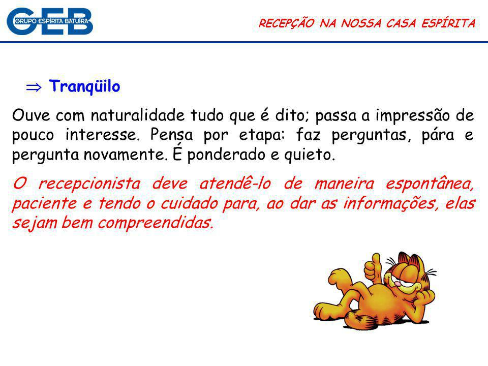 RECEPÇÃO NA NOSSA CASA ESPÍRITA