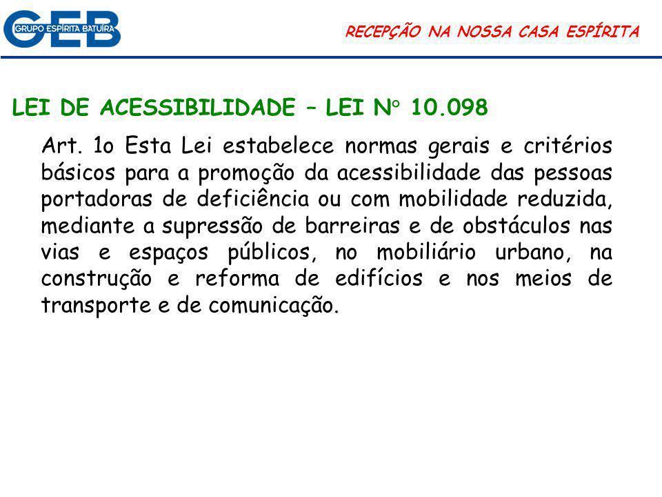 LEI DE ACESSIBILIDADE – LEI N° 10.098