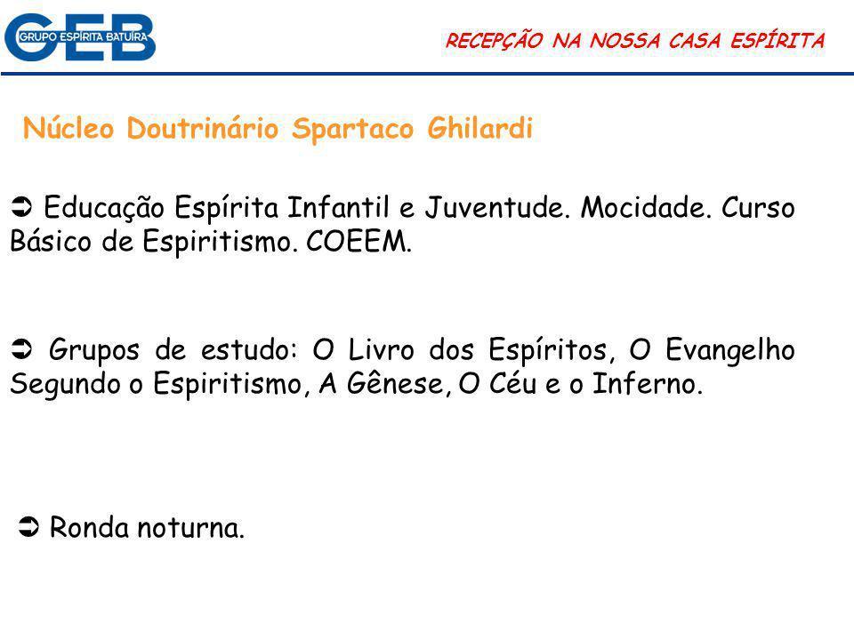 Núcleo Doutrinário Spartaco Ghilardi