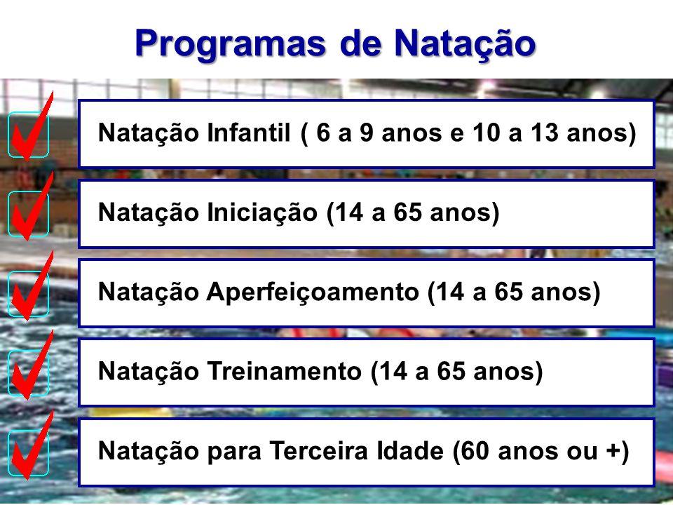 Programas de Natação Natação Infantil ( 6 a 9 anos e 10 a 13 anos)