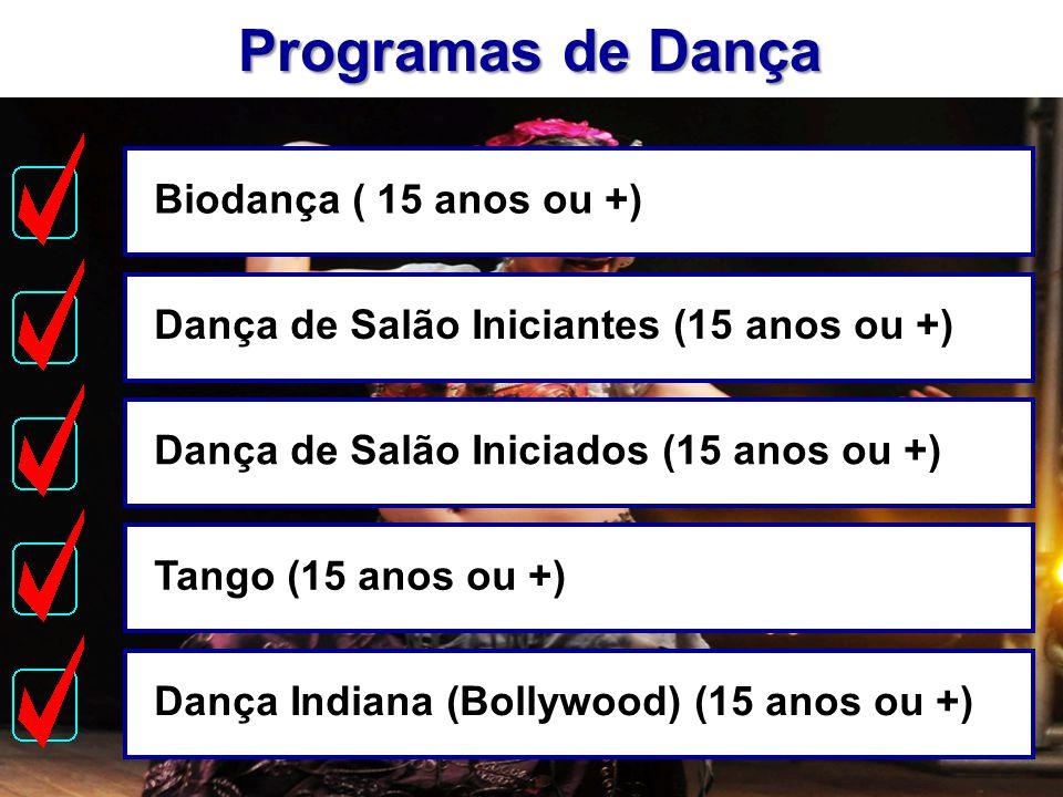 Programas de Dança Biodança ( 15 anos ou +)