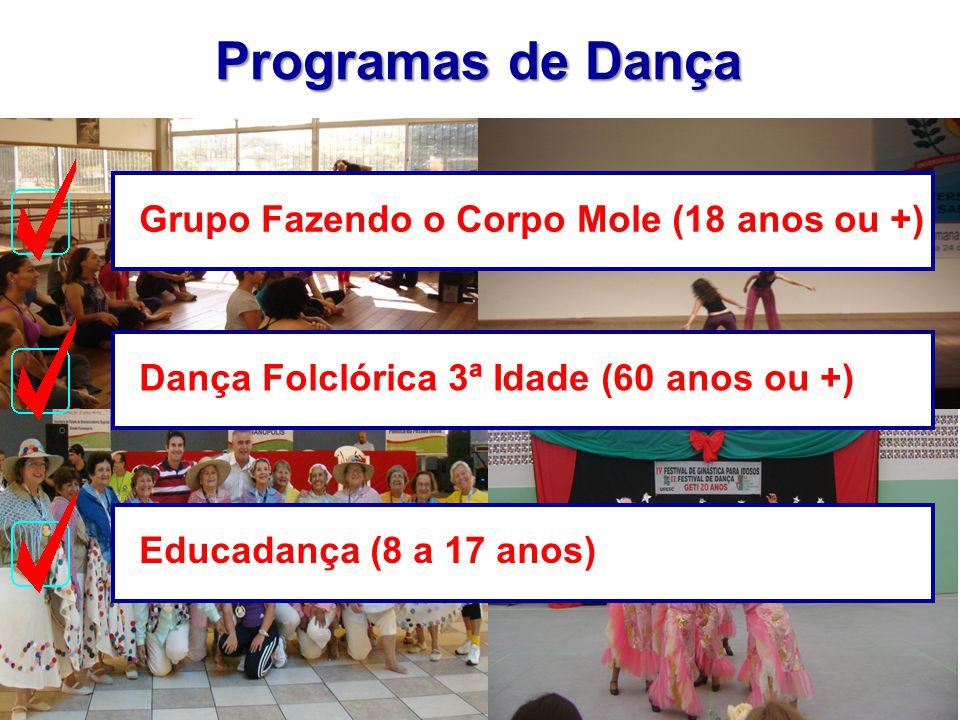 Programas de Dança Grupo Fazendo o Corpo Mole (18 anos ou +)