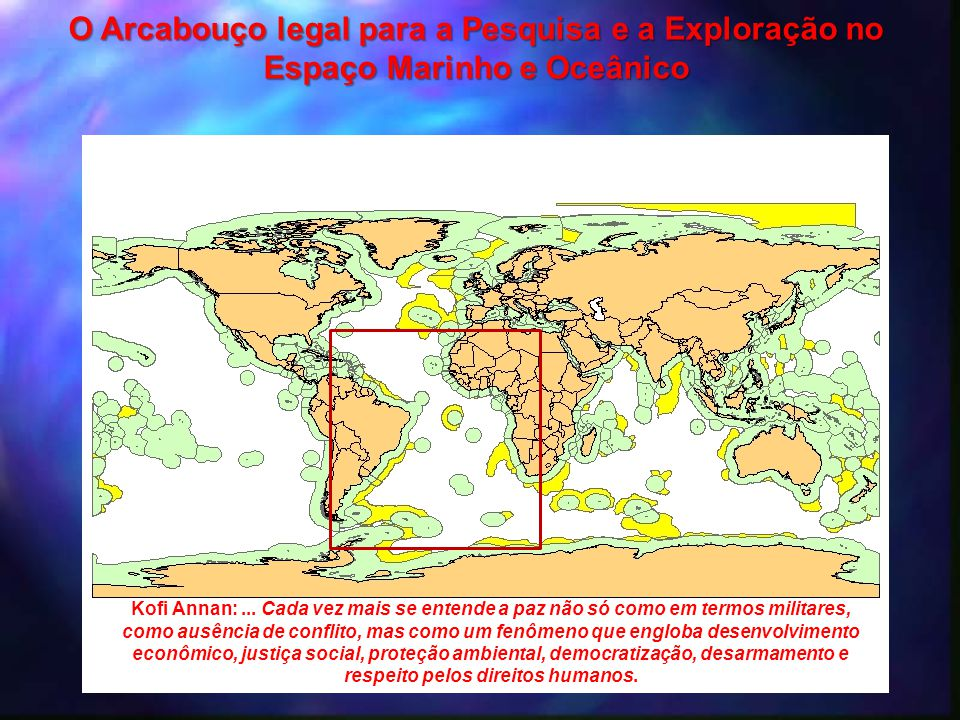 O Arcabouço legal para a Pesquisa e a Exploração no Espaço Marinho e Oceânico