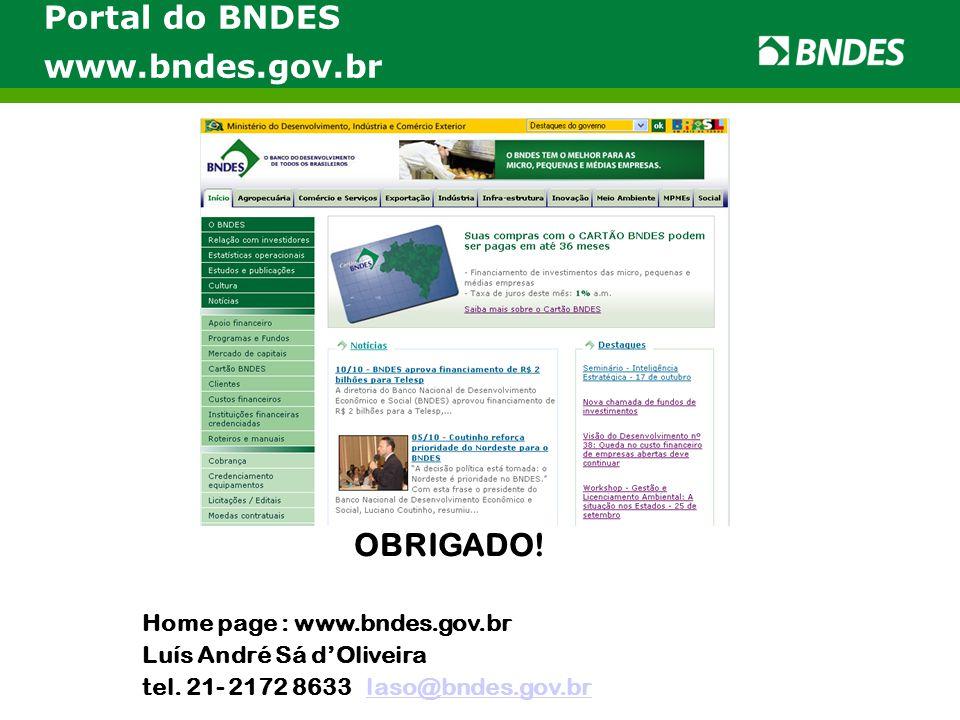 Portal do BNDES www.bndes.gov.br OBRIGADO!