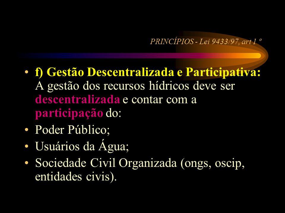 Sociedade Civil Organizada (ongs, oscip, entidades civis).