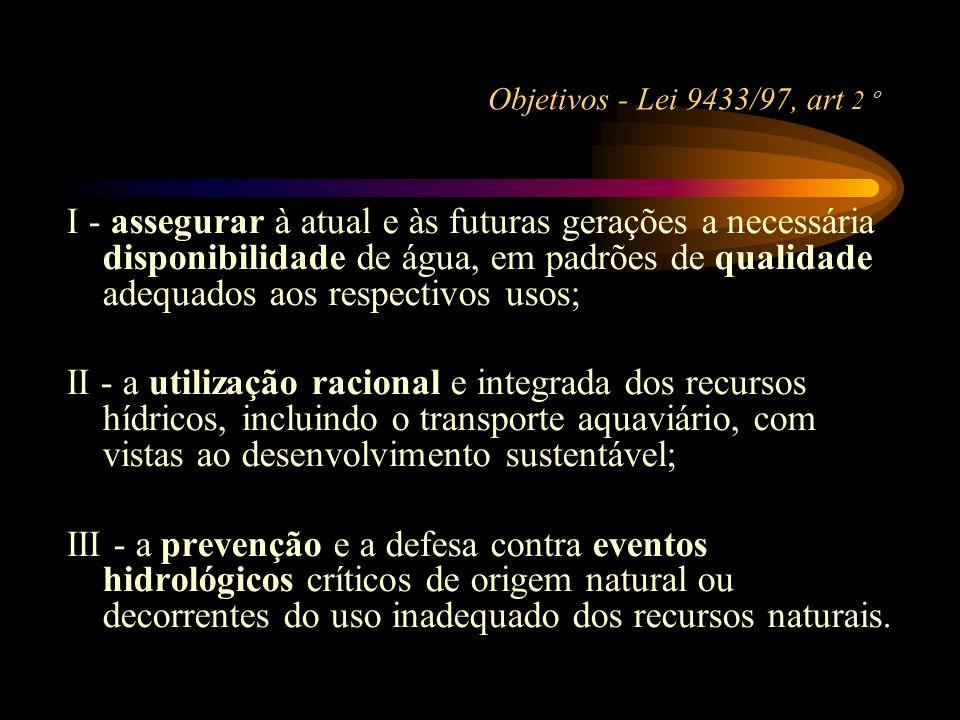 Objetivos - Lei 9433/97, art 2 º