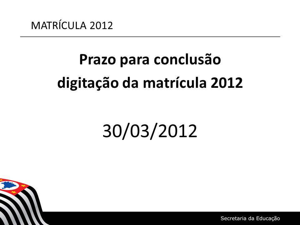 digitação da matrícula 2012