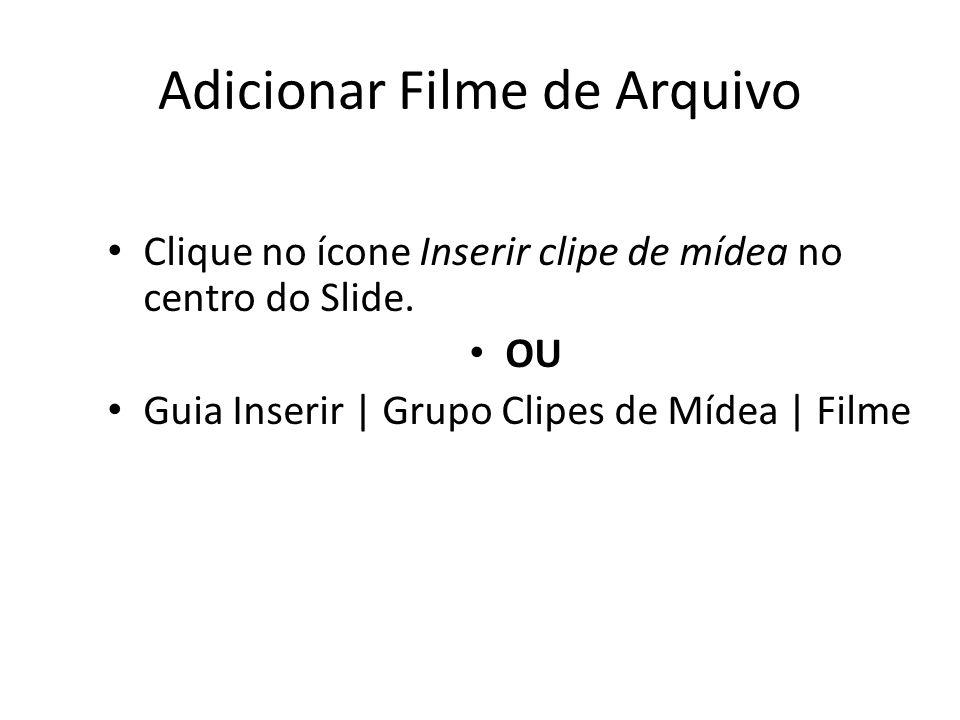 Adicionar Filme de Arquivo