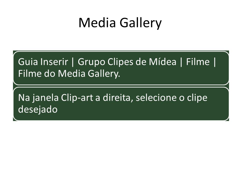 Media Gallery Guia Inserir | Grupo Clipes de Mídea | Filme | Filme do Media Gallery.