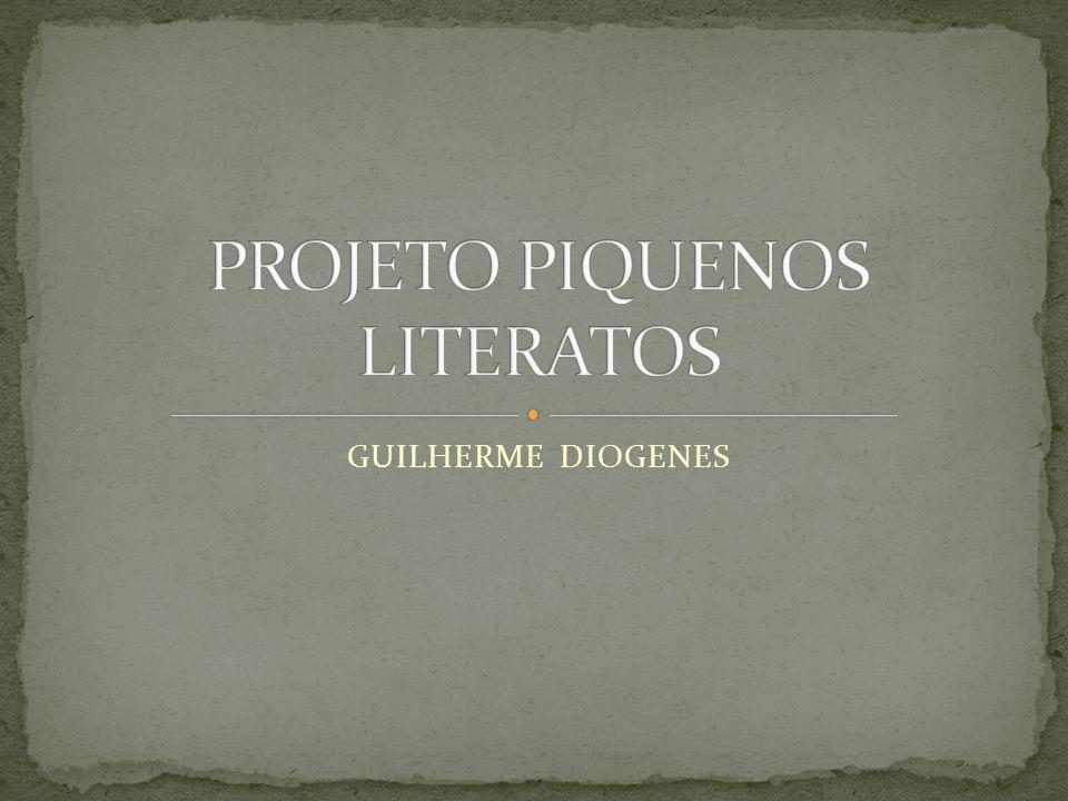 PROJETO PIQUENOS LITERATOS