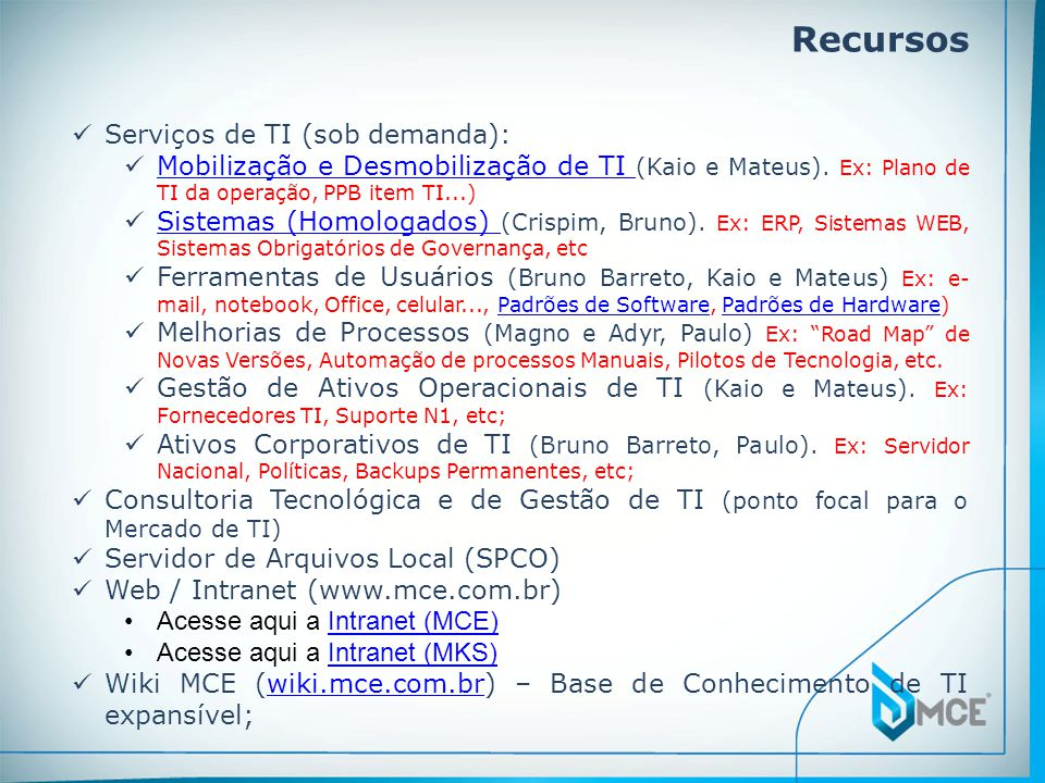 Recursos Serviços de TI (sob demanda):