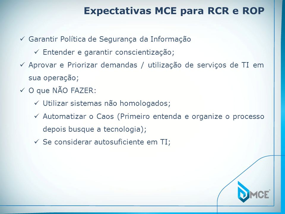 Expectativas MCE para RCR e ROP