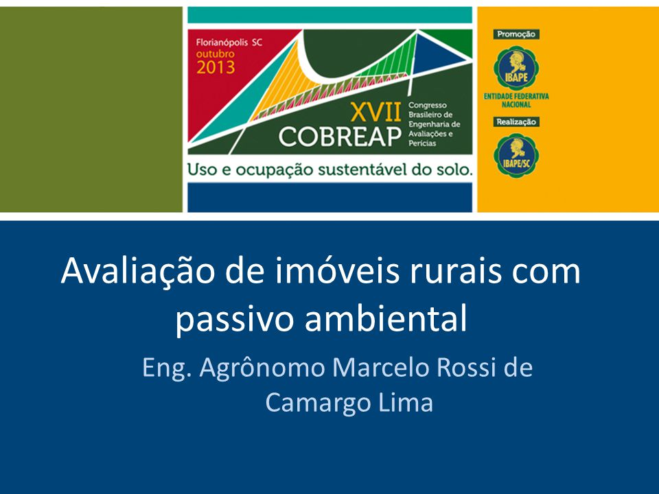 Avaliação de imóveis rurais com passivo ambiental