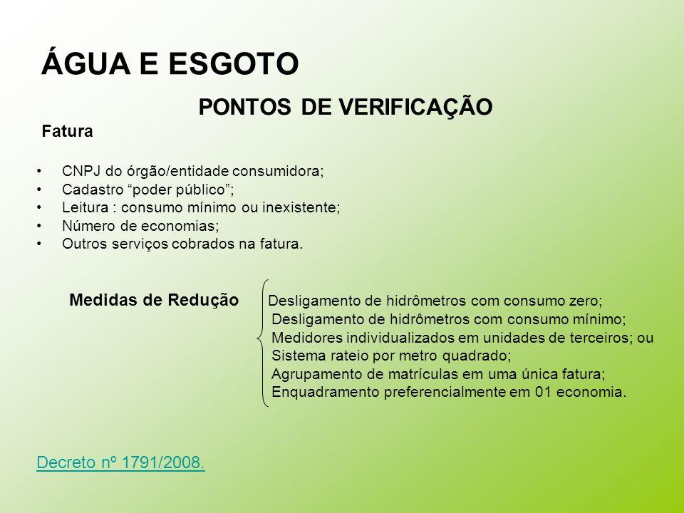 ÁGUA E ESGOTO PONTOS DE VERIFICAÇÃO Fatura Decreto nº 1791/2008.