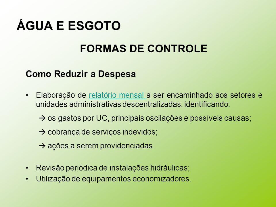 ÁGUA E ESGOTO FORMAS DE CONTROLE Como Reduzir a Despesa