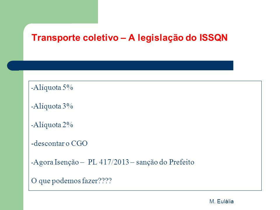 Transporte coletivo – A legislação do ISSQN