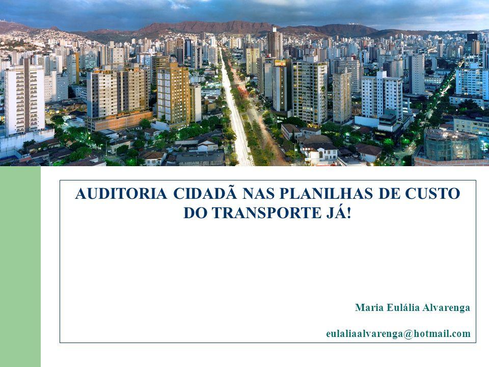 AUDITORIA CIDADÃ NAS PLANILHAS DE CUSTO DO TRANSPORTE JÁ!