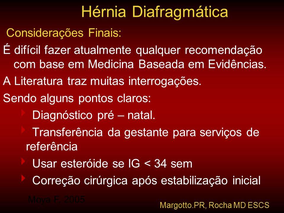 Hérnia Diafragmática Considerações Finais: