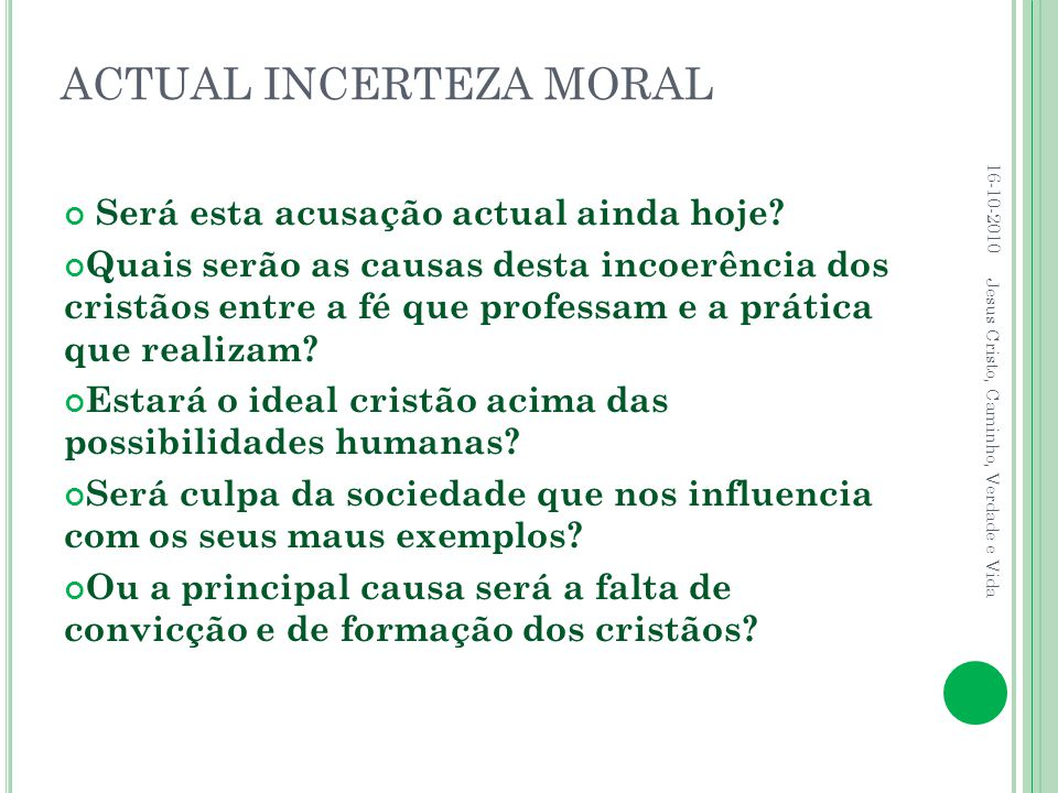 ACTUAL INCERTEZA MORAL