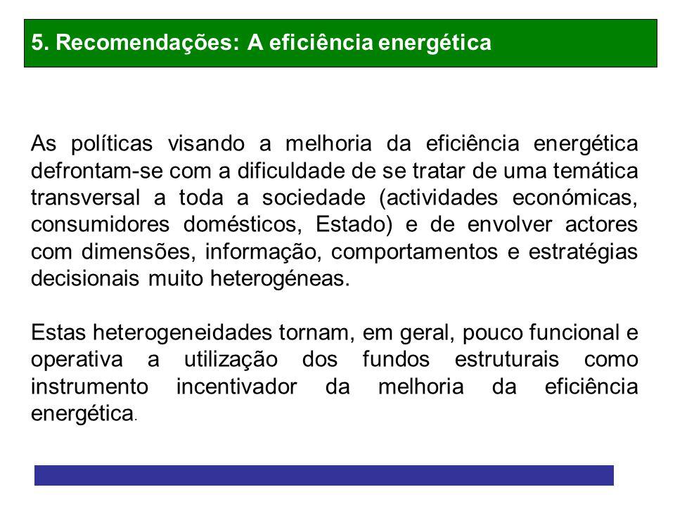 5. Recomendações: A eficiência energética