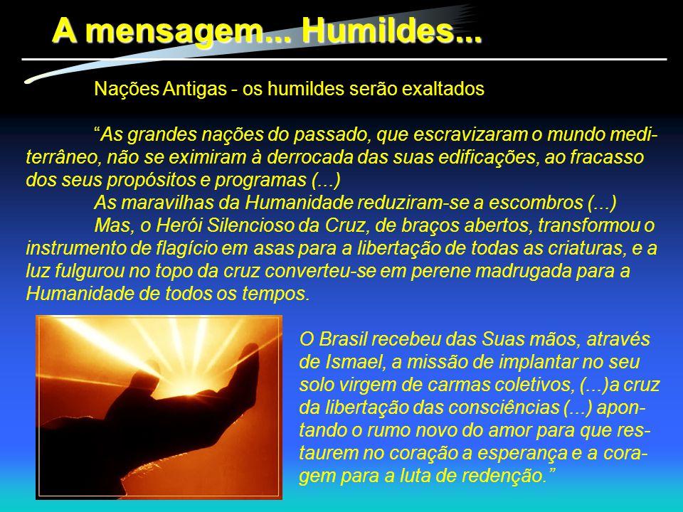A mensagem... Humildes... Nações Antigas - os humildes serão exaltados