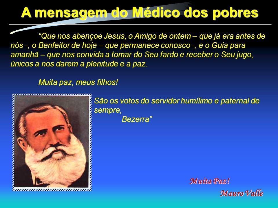 A mensagem do Médico dos pobres