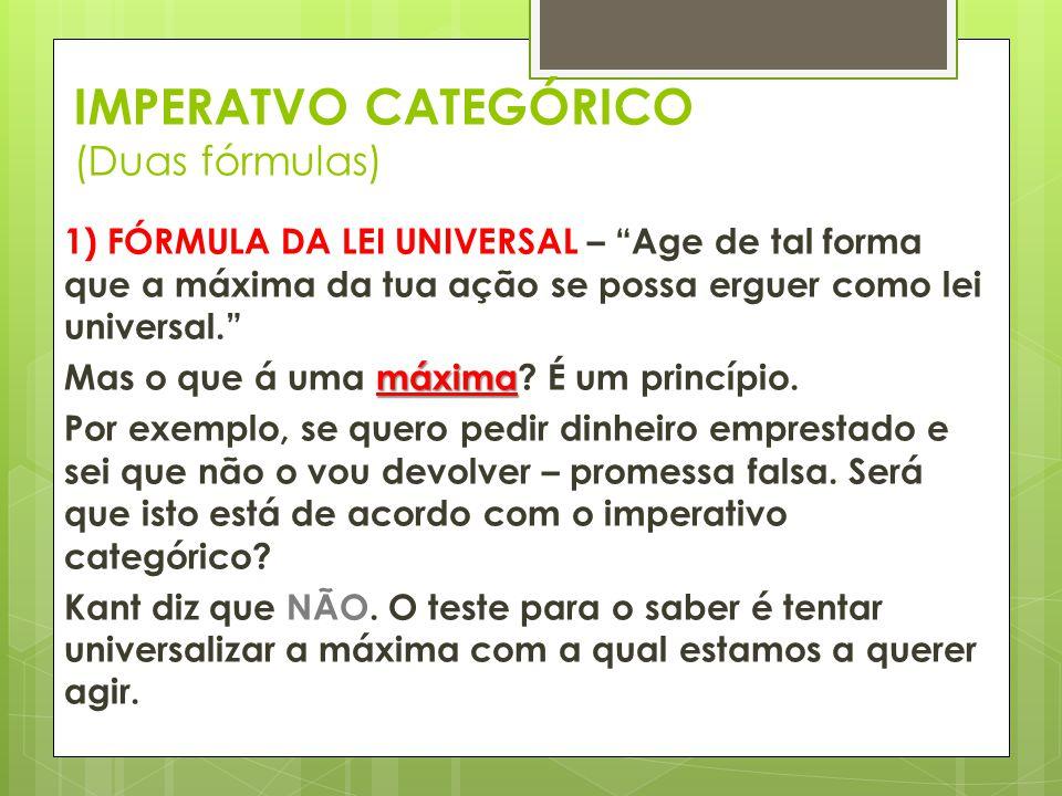 IMPERATVO CATEGÓRICO (Duas fórmulas)