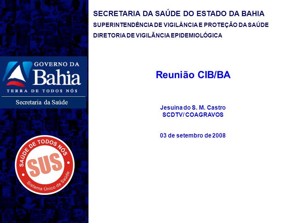 Reunião CIB/BA SECRETARIA DA SAÚDE DO ESTADO DA BAHIA