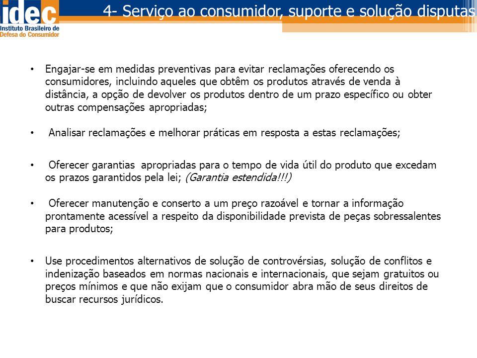 4- Serviço ao consumidor, suporte e solução disputas
