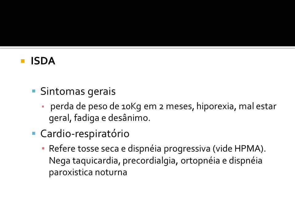ISDA Sintomas gerais Cardio-respiratório