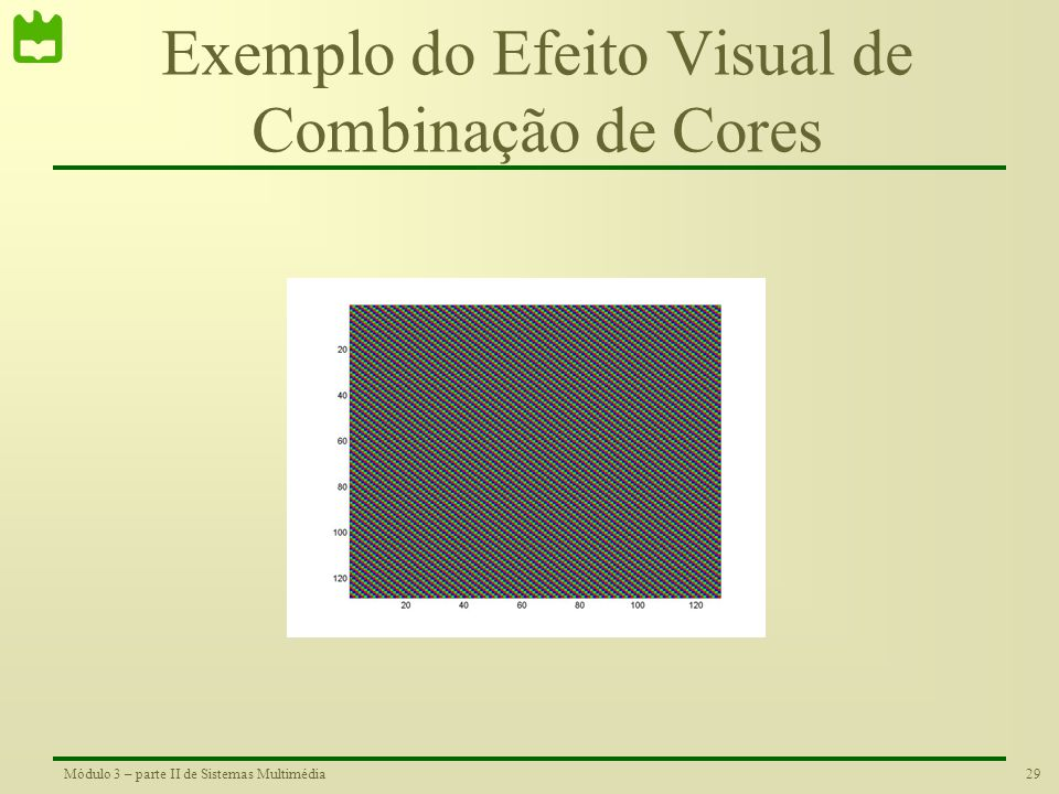 Exemplo do Efeito Visual de Combinação de Cores