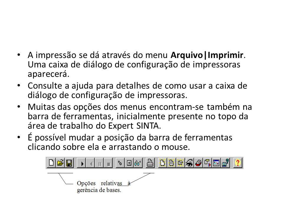 A impressão se dá através do menu Arquivo|Imprimir