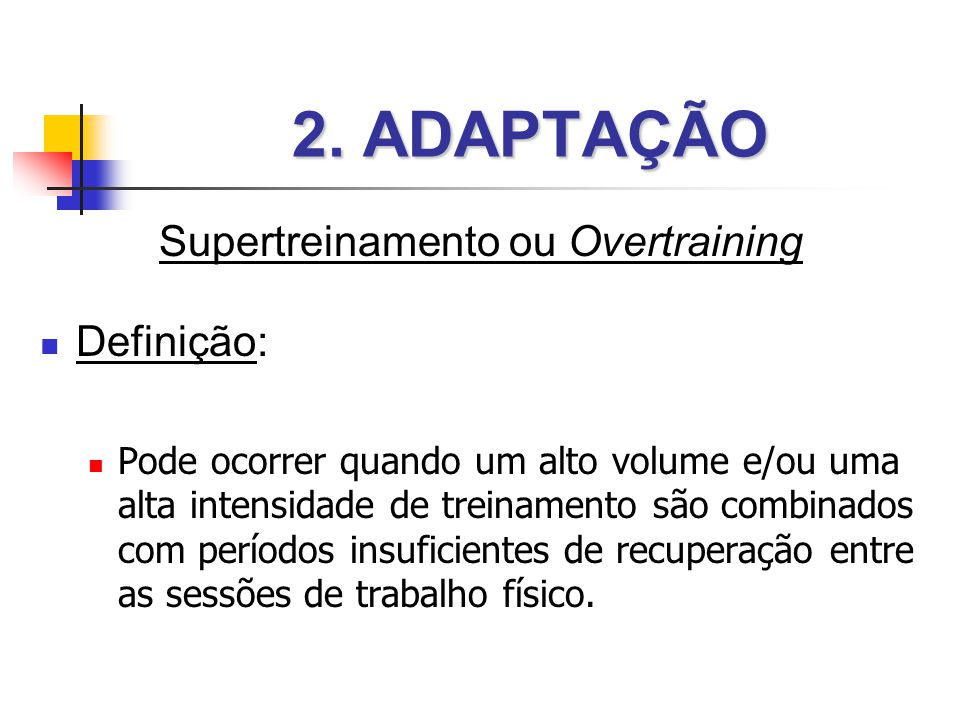 Supertreinamento ou Overtraining